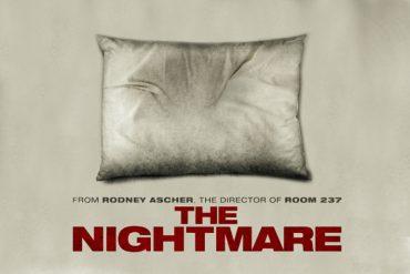 Poster del documental The Nightmare dirigido por Rodney Ascher que trata sobre la paralisis del sueño.