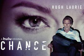 Poster de la serie Chance, protagonizada por Hugh Laurie, Ethan Suplee, Greta Lee
